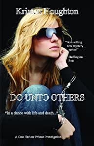 Do Unto Others (A Cate Harlow Private Investigation Book 4)