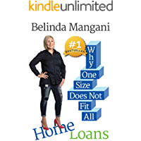 Home Loans: Why One Size Does Not Fit All (The Money Management Series Book 3)