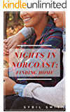 Nights in Norcoast: Finding Home