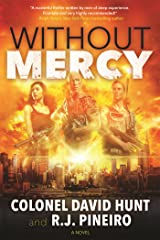 Without Mercy: A Hunter Stark Novel Hardcover