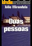 Duas pessoas (Portuguese Edition)