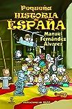 Pequeña Historia De España (LIBROS INFANTILES Y JUVENILES)