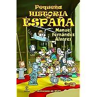 Pequeña Historia De España (LIBROS INFANTILES Y JUVENILES) - 9788467018479