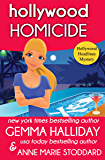 Hollywood Homicide (Hollywood Headlines Mysteries Book 5)
