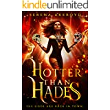 Hotter than Hades (The Gods Are Back In Town Book 1)