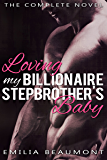 Loving my Billionaire Stepbrother's Baby