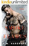 From Smoke To Flames: A Stand Alone Enemies To Lovers Single Parent Romance (A West Brothers Novel Book 3)