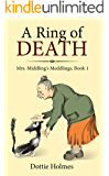 A Ring of Death (Mrs. Middling's Meddlings Book 1)