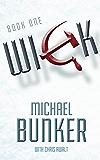 WICK (Wick Series Book 1)