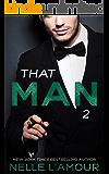 THAT MAN 2: (That Man Trilogy)