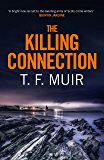 The Killing Connection (DCI Andy Gilchrist Book 7)