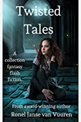 Twisted Tales (Faery Tales Book 3) Kindle Edition