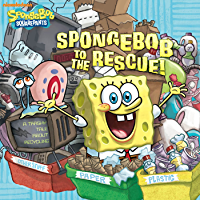 SpongeBob to the Rescue!: A Trashy Tale About Recycling (SpongeBob SquarePants)