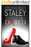 Dared: Scandalous Moves Series