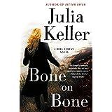 Bone on Bone: A Bell Elkins Novel (Bell Elkins Novels Book 7)
