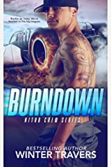 Burndown (Nitro Crew Book 1) Kindle Edition