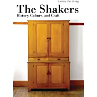 The Shakers: History, Culture and Craft (Shire Library USA)