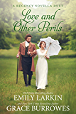 Love and Other Perils: A Regency Novella Duet (English Edition)