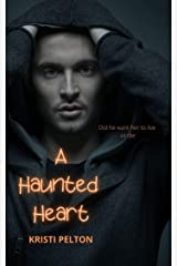 A Haunted Heart Kindle Edition