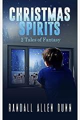 2 Tales: Christmas Spirits: 2 Tales of Fantasy Kindle Edition
