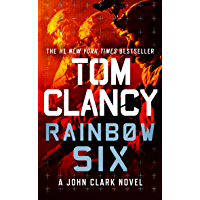 Rainbow Six (John Clark Novel, A Book 2)