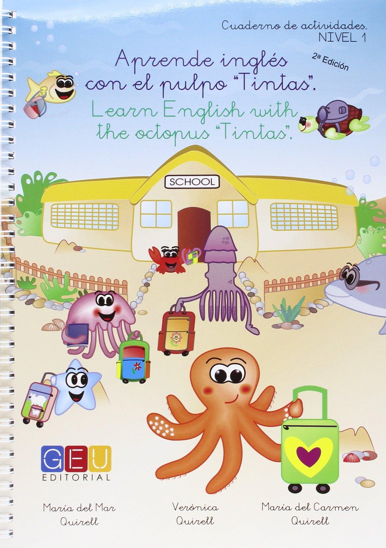 Aprendo Inglés con el Pulpo Tintas - Cuadernillo de Trabajo y Actividades:  Amazon.es: MARIA DEL MAR QUIRELL DE JOSE: Libros