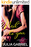 Next to You: A Billionaire Boss Romance (Phlox Beauty Book 1)