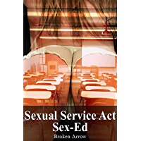 Sexual Service Act: Sex-Ed (English Edition)