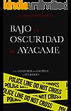 Bajo la oscuridad de Ayacame: Una historia de crimen y misterio