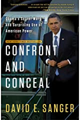 Confront and Conceal: Obama's Secret Wars and Surprising Use of American Power Kindle Edition
