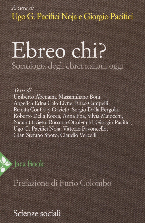 Ebreo chi? Sociologia degli ebrei italiani oggi Scienze sociali ...