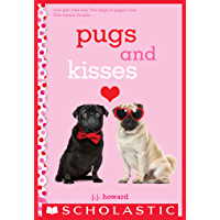 Pugs and Kisses: A Wish Novel (English Edition)