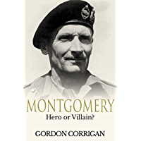 Montgomery: Hero or Villain? (English Edition)