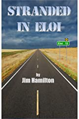 Stranded in Eloi Kindle Edition