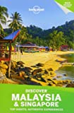 Discover Malaysia & Singapore (Lonely Planet Discover)
