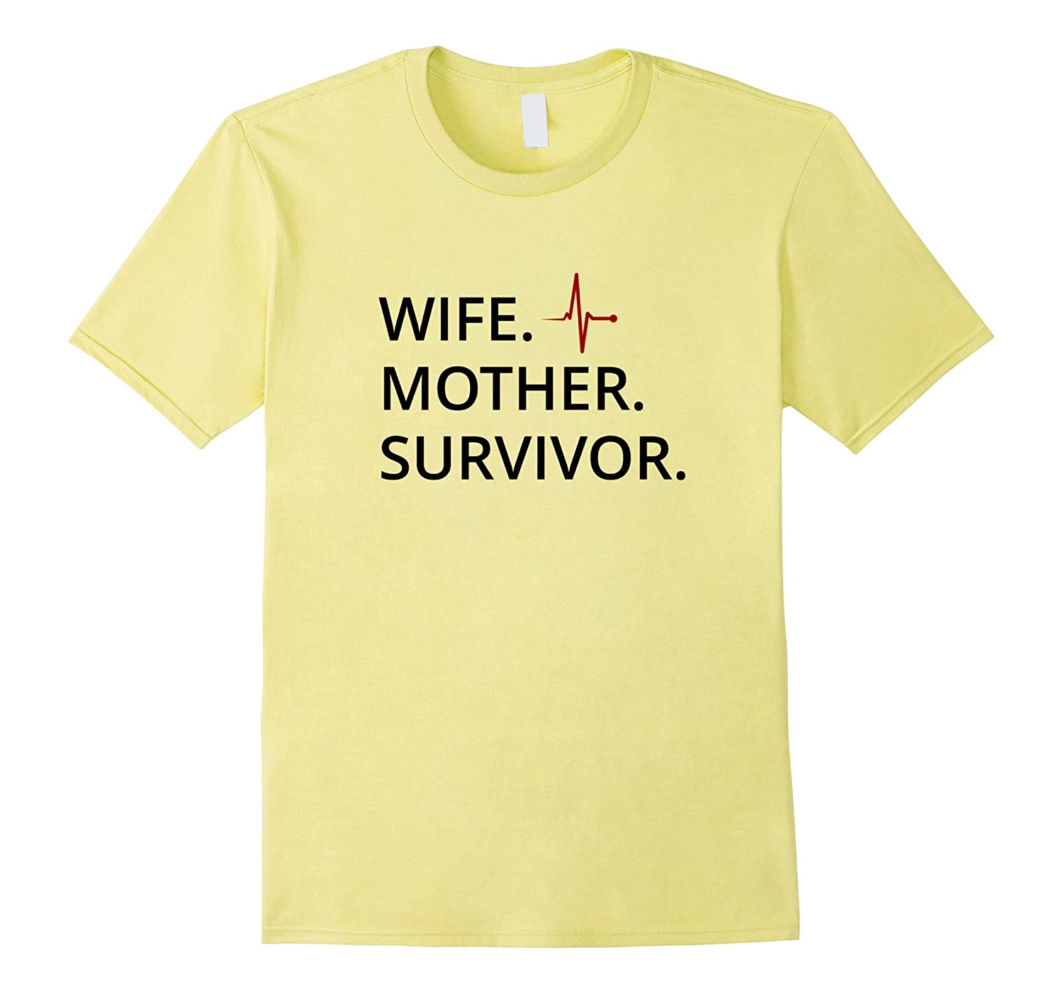 Wife Mother Survivor life Victory Shirt