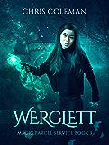 Werglett (Magic Parcel Service Book 3)