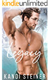 Legacy: A New Adult College Romance (Palm South University Book 4)