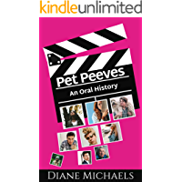 Pet Peeves: An Oral History