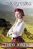 Skelpay Tales: spanking & domestic discipline on a Scottish island (English Edition)