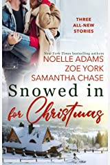 Snowed in for Christmas Kindle Edition