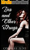 Lies and Other Drugs: A Dark Reverse Harem Romance (Lies Trilogy Book 1)