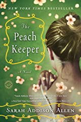 The Peach Keeper: A Novel Kindle Edition