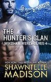 The Hunter's Clan: Part Four (Windham Werewolves Book 4)