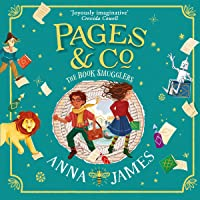 Pages & Co.: The Book Smugglers: Pages & Co., Book 4