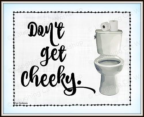 Amazon Com Funny Bathroom Art Print Funny Toilet Paper Roll Art Funny Children S Bathroom Poster British English Bathroom Quote Print Don T Get Cheeky Print Bathroom Humor Joke Handmade