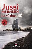 La víctima 2117: Un caso que sitúa Barcelona en el centro de un rompecabezas criminal (MAEVA noir)