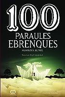100 Paraules Ebrenques: Agafades Al Vol: 56 (De