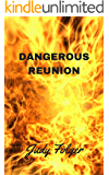 Dangerous Reunion: A Lesbian Suspense Novel