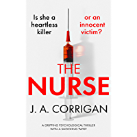 The Nurse: A gripping psychological thriller with a shocking twist (English Edition)